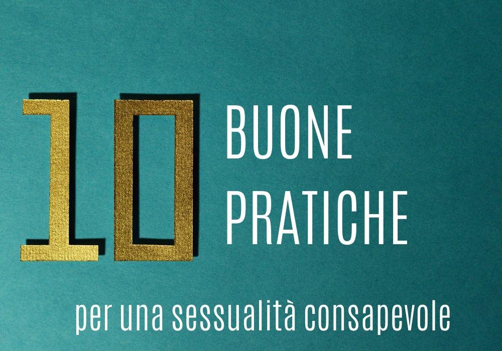 10 buone pratiche per una sessualità consapevole